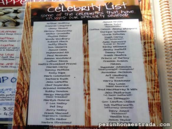 No cardápio, algumas das celebridades que já passaram por lá